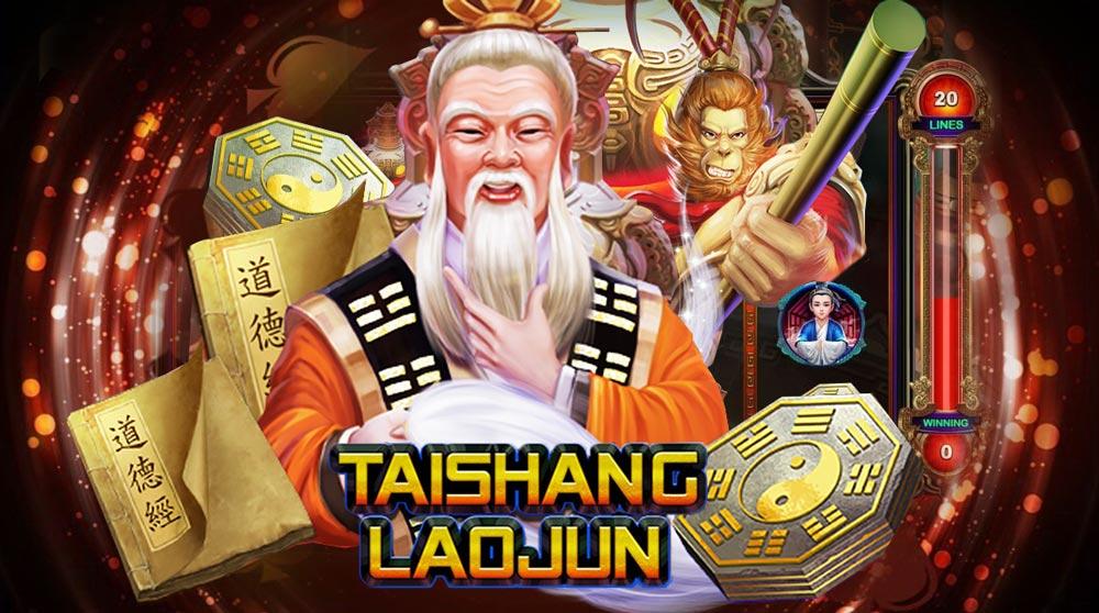 เกมสล็อตออนไลน์ TaiShang Laojun เดิมพันทำกำไรง่าย ปลอดภัยได้เงินจริง